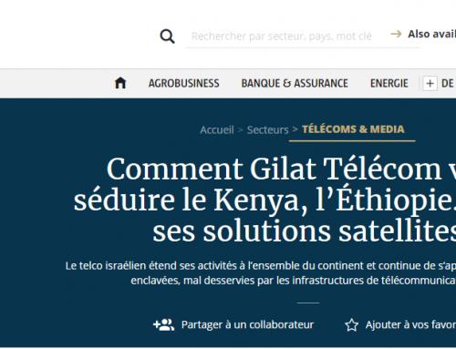 Comment Gilat Télécom veut séduire le Kenya, l'Éthiopie… avec ses solutions satellites